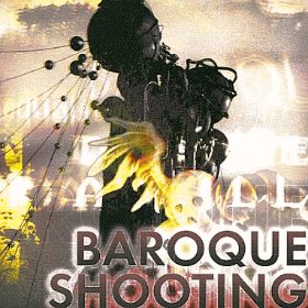 BAROQUE SHOOTING